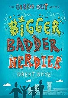Book Cover: Bigger, Badder, Nerdier