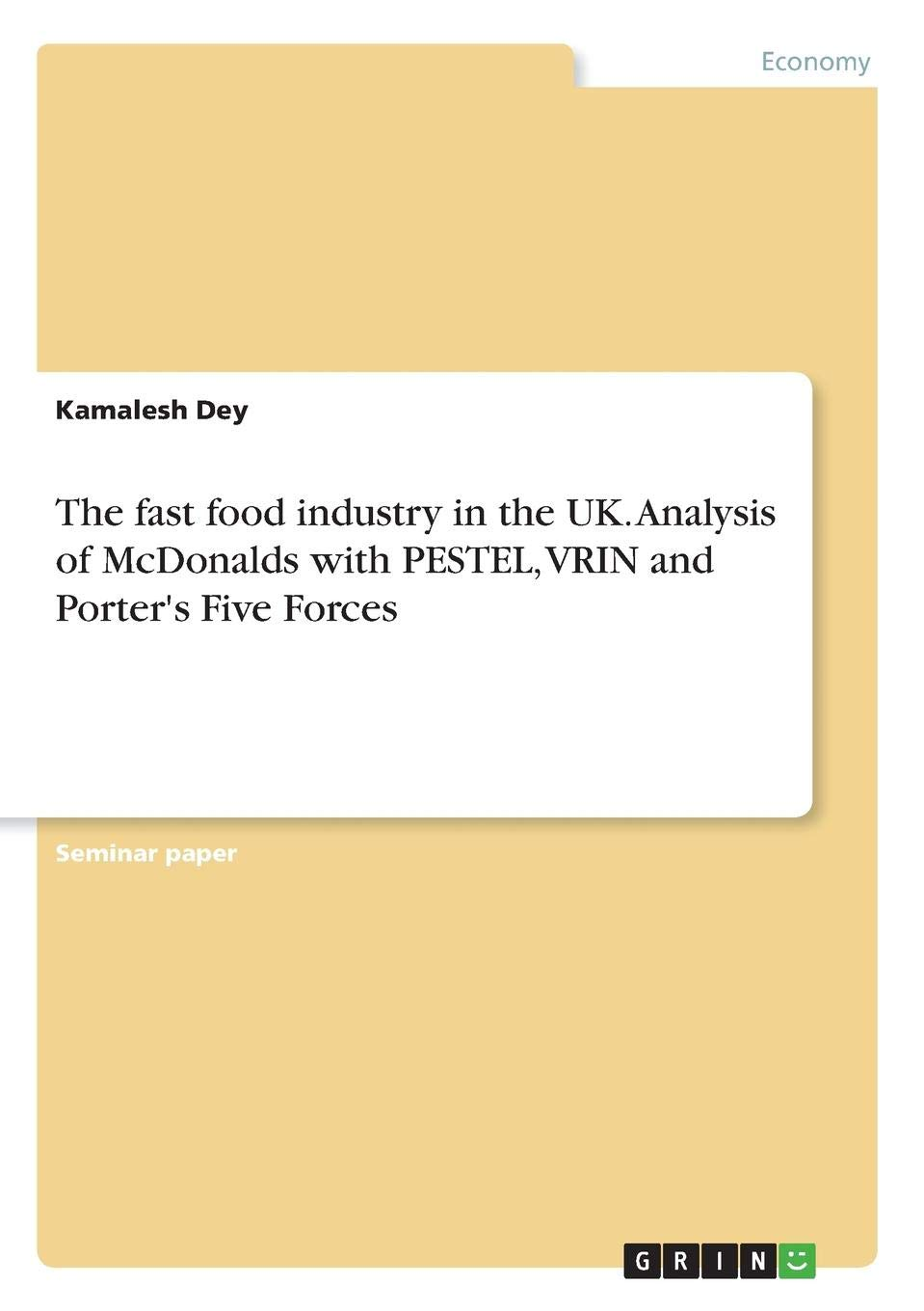 Buy The Fast Food Industry in the Uk  Analysis of McDonalds with