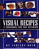 Visual Recipes, Tabitha Orth, 1931282900