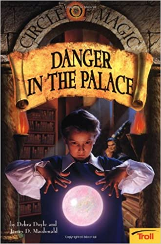Danger in the palace circle of magic book 4 debra doyle james d danger in the palace circle of magic book 4 debra doyle james d macdonald judith mitchell 9780816769391 amazon books fandeluxe Image collections