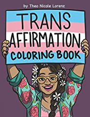 Trans Affirmation Coloring Book