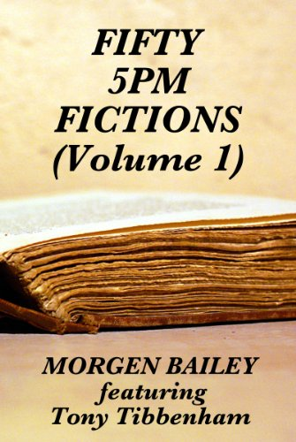 Fifty 5pm Fictions (Volume 1)