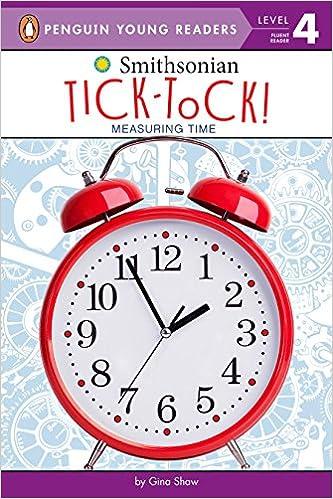 Tick-tock!: Measuring Time por Gina Shaw epub