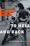img - for To Hell and Back: A Former Hells Angel's Story of Recovery and Redemption book / textbook / text book