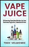 Vape Juices Review and Comparison