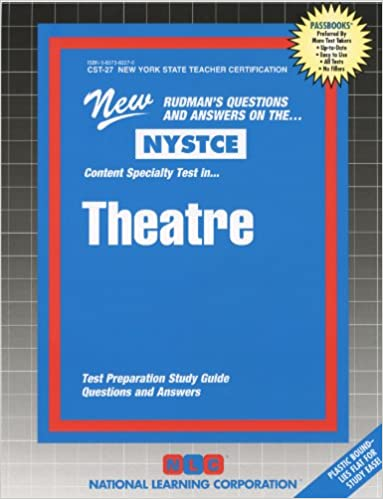 Theatre (NYS Teacher Certification) (NYSTCE (New York State Teacher ...