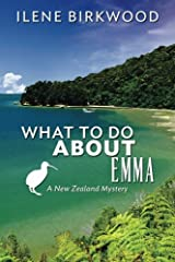 What to Do About Emma: A New Zealand Mystery Paperback