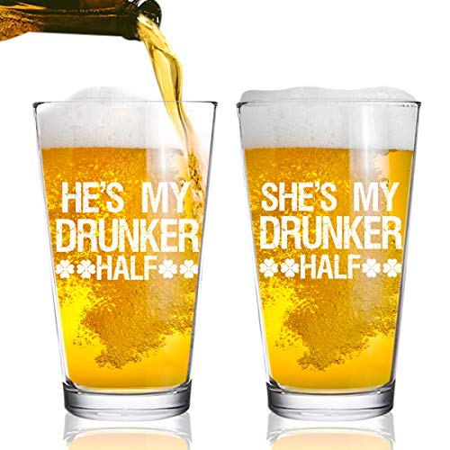 - Drunker Half St. Patrick's Day Beer Glasses (Set of 2) 16 oz. Pint Glass- Fun, Novelty Gift for Couples- Husband and Wife- His and Hers- Dishwasher Safe- USA Made