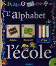 L'alphabet de l'école : Avec une boîte de craies de couleur par Luc Turlan