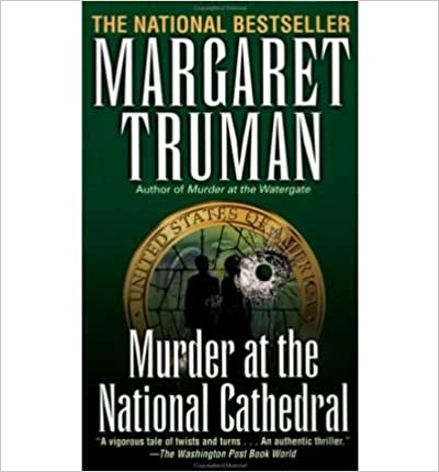 Murder at the National Cathedral (Capital Crime Mysteries) (Paperback) - Common