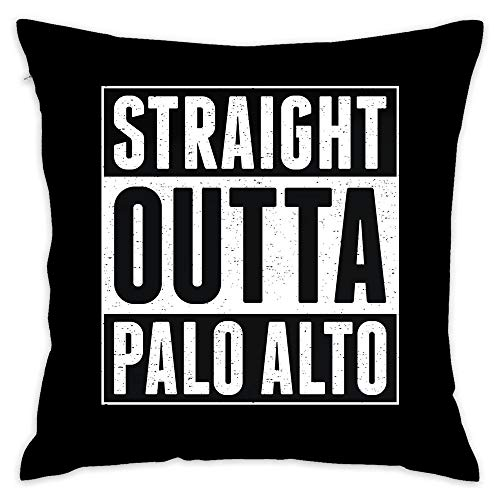 Straight Outta Palo Alto Cotton Square Throw Pillow Cover Decorative Cushion Cover Pillowcase Cover for Home Sofa Decoration 18 x 18 -
