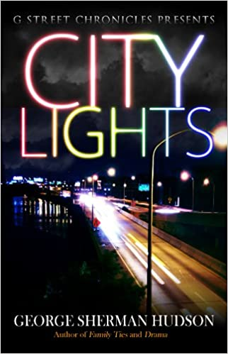 amazon com city lights g street chronicles presents the lights