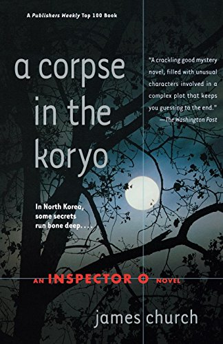A Corpse in the Koryo (Inspector O Novels)