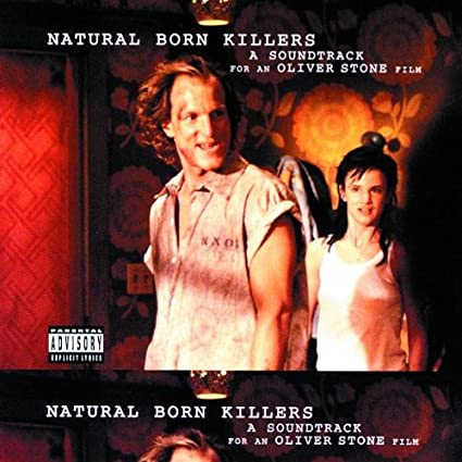 Natural Born Killers: A Soundtrack For An Oliver Stone FilmExplicit Lyrics