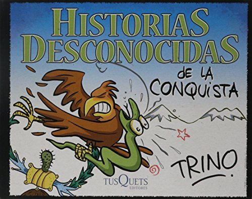 Download Historias Desconocidas De La Conquista Pdf Trino
