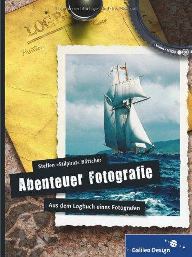 [PDF] Abenteuer Fotografie. Aus dem Logbuch eines Fotografen Free Download   Publisher : Galileo Press GmbH   Category : Computers & Internet   ISBN 10 : 3836218216   ISBN 13 : 9783836218214