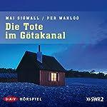 Die Tote im Götakanal (Kommissar Martin Beck 1) | Maj Sjöwall,Per Wahlöö