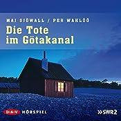 Die Tote im Götakanal (Kommissar Martin Beck 1) | Maj Sjöwall, Per Wahlöö