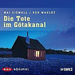 Die Tote im Götakanal (Kommissar Martin Beck 1)