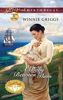 A Baby Between Them (Irish Brides Book 3) by [Griggs, Winnie]