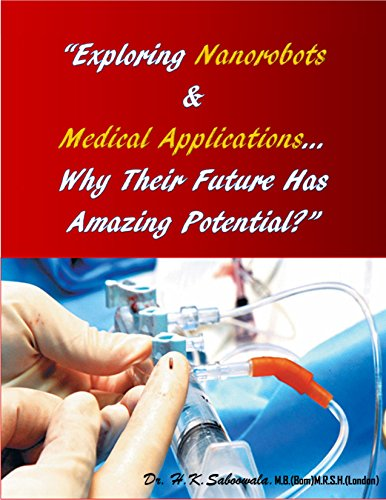 """""""Exploring Nanorobots & Medical Applications- Why Their Future Has Amazing Potential?"""" cover"""