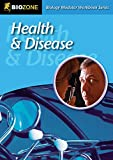 Health & Disease Modular Workbook (Biology Modular Workbook)