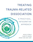 Treating Trauma-Related Dissociation: A