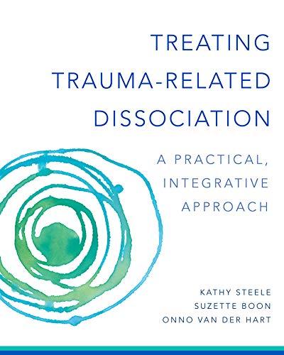 Treating Trauma-Related Dissociation: A