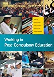 img - for Working in Post-Compulsory Education book / textbook / text book