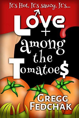 Love Among the Tomatoes