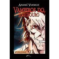 Vampiros Do Rio Douro - Volume 1