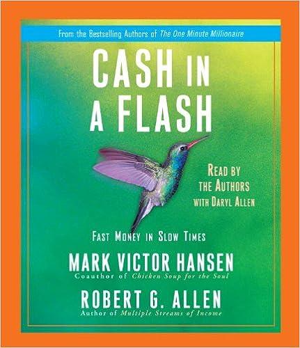 Mark Victor Hansen and Robert G Allen – Cash In A Flash