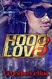 Hood Love 3, Leondra LeRae, 1492323616