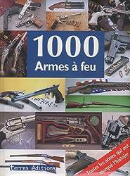 1000 armes à feu