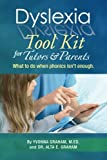 img - for Dyslexia Tool Kit for Tutors and Parents: What to do when phonics isn't enough book / textbook / text book