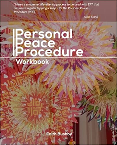 Personal Peace Procedure: Workbook