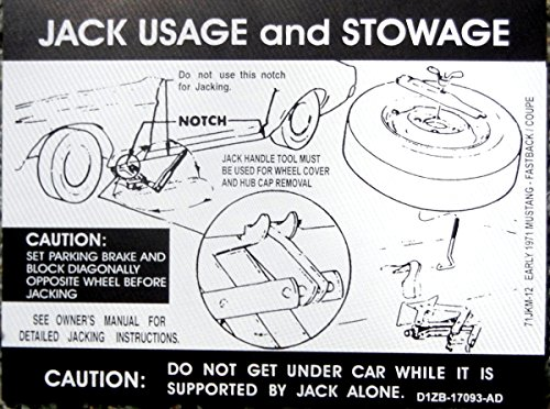 (EARLY 1971 FORD MUSTANG FASTBACK & COUPE JACKING INSTRUCTIONS & STOWAGE DECAL - STICKER)
