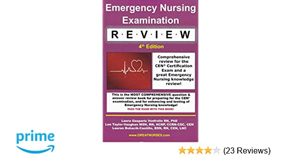 Emergency Nursing Examination Review Comprehensive Review For The