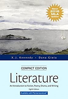 Literature: An Introduction to Fiction, Poetry, Drama, and Writing, Compact Edition, MLA Update Edition (8th Edition) (013458645X) | Amazon price tracker / tracking, Amazon price history charts, Amazon price watches, Amazon price drop alerts