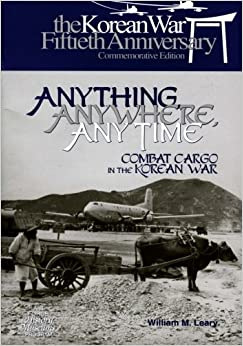 Book Anything, Anywhere, Any Time: Combat Cargo in the Korean War
