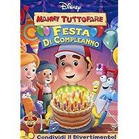 Manny Tuttofare - Festa di compleanno