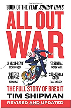 All Out War: The Full Story Of Brexit por Tim Shipman epub