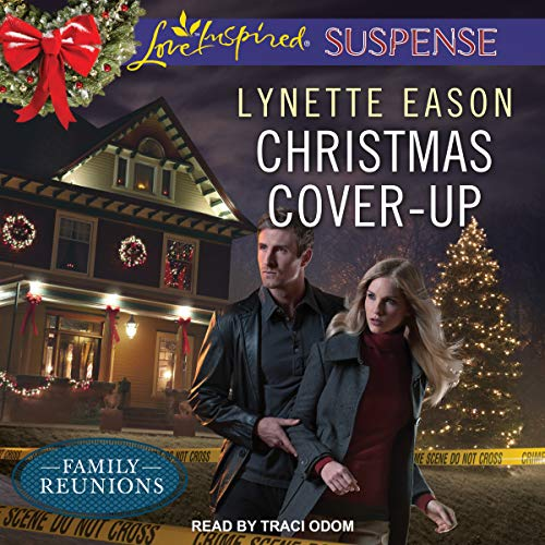 Christmas Cover-Up: Family Reunions Series, Book 2