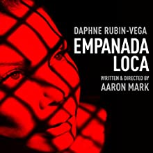 Empanada Loca: Inspired by the Legend of Sweeney Todd Performance Auteur(s) : Aaron Mark Narrateur(s) : Daphne Rubin-Vega