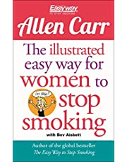 The Illustrated Easy Way for Women to Stop Smoking: A Liberating Guide to a Smoke-Free Future