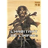 HABITANT DE L'INFINI (L') T.07