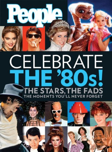 People:  Celebrate the 80's (People Pops)