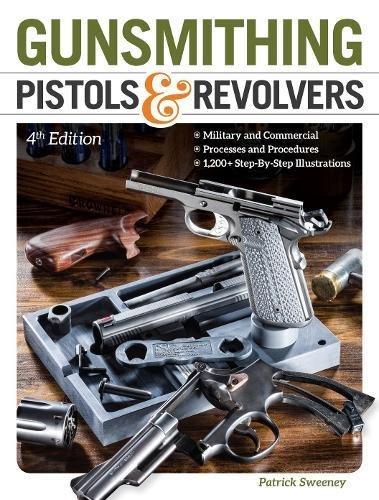 Gunsmithing-Pistols-Revolvers