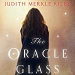 The Oracle Glass | Judith Merkle Riley