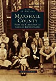 Marshall County, Mary Carol Miller, 0738568880